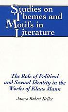 The role of political and sexual identity in the works of Klaus Mann