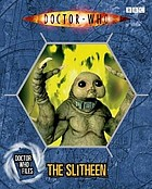 The Slitheen.