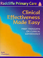 Clinical effectiveness made easy : first thoughts on clinical governance
