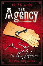 The Agency: a Spy in the House (Book #1)