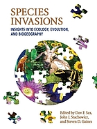 Species invasions : insights into ecology, evolution, and biogeography