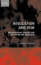 Regulation and risk : occupational health and safety on the railways