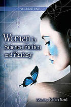 Women in science fiction and fantasy Vol. 1 Overviews