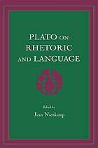 Plato on rhetoric and language : four key dialogues