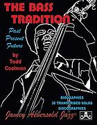 The bass tradition : past, present, future