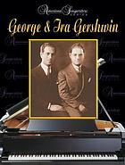 George & Ira Gershwin : [piano, vocal chords]
