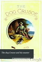 The dog Crusoe and his master : a story of adventure in the western prairies