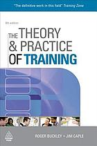 The theory & practice of training