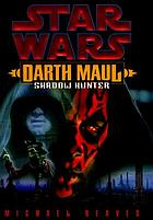 Darth Maul, shadow hunter