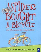 A spider bought a bicycle : and other poems for young children