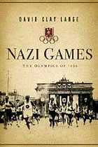 Nazi games : the Olympics of 1936
