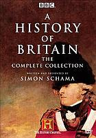 A history of Britain : the complete collection