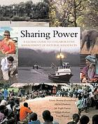 Sharing power learning-by-doing in co-management of natural resources throughout the world