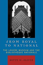From royal to national : the Louvre Museum and the Bibliothèque nationale