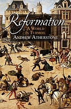 Reformation : a world in turmoil