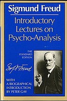 Introductory lectures on psychoanalysis ; translated and edited by James Strachey