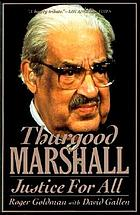 Thurgood Marshall : justice for all