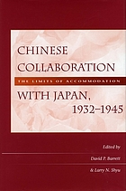 Chinese collaboration with Japan, 1932-1945 : the limits of accommodation