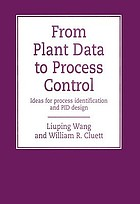 From Plant Data to Process Control : Ideas for Process Identification and PID Design.