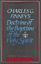 Charles G. Finney's doctrine of the baptism of the Holy Spirit