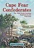 Cape Fear Confederates : the 18th North Carolina... by  James Massie Gillispie