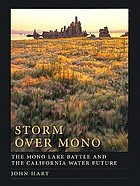 Storm over Mono : the Mono Lake battle and the California water future