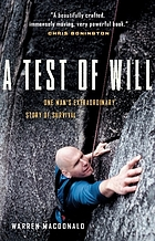 A test of will : one man's extraordinary story of survival