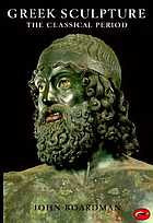 Greek Sculpture: The Classical Period: A Handbook cover image