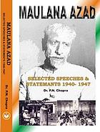 Maulana Azad, selected speeches & statements, 1940-47