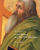 Masaccio : Saint Andrew and the Pisa altarpiece