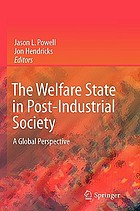 The Welfare State in Post-Industrial Society : a Global Perspective