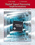 Digital signal processing implementations : using DSP microprocessors with examples from TMS320C54xx