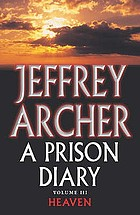 A prison diary. Volume 3, Nortth Sea camp : heaven