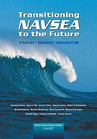Transitioning NAVSEA to the future : strategy, business, organization