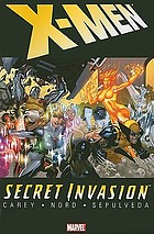 X-Men. Secret invasion