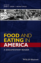 Food and eating in America : a documentary reader
