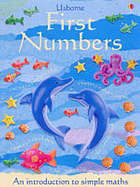First numbers : an introduction to simple maths