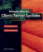 Introduction to client/server systems : a practical guide for systems professionals
