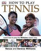 How to be the best : tennis