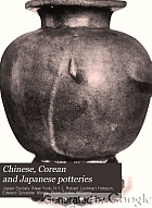 Chinese, Corean and Japanese potteries : descriptive catalogue of loan exhibition of selected examples