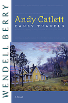 Andy Catlett : early travels : a novel