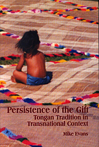 Persistence of the gift : Tongan tradition in transnational context