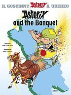 Asterix and the banquet. vol. 5