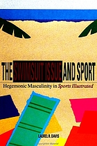 The swimsuit issue and sport : hegemonic masculinity in Sports illustrated
