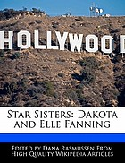 Star sisters : Dakota and Elle Fanning