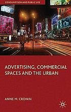Advertising, commercial spaces and the urban
