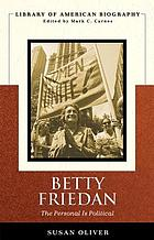 Betty Friedan : the personal is political