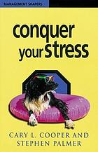 Conquer your stress