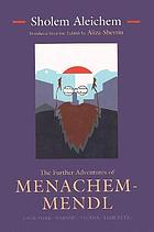 The further adventures of Menachem-Mendl : New York-- Warsaw--Vienna--Yehupetz