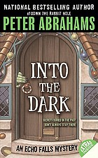 Into the dark : an Echo Falls mystery